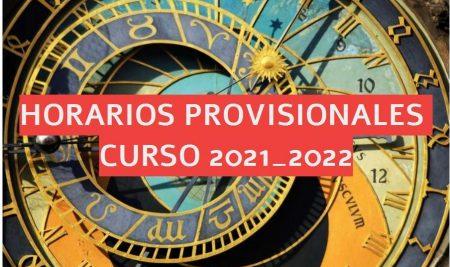 Horarios PROVISIONALES curso 2021_22